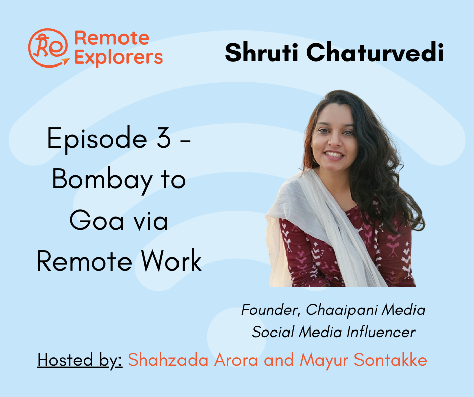Bombay to Goa via Remote Work